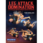 Leg Attack Domination by Tom Deblass