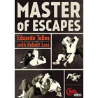 Master of Escapes-Eduardo Telles