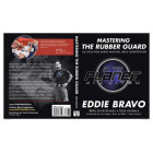 Mastering the Rubber Guard-Eddie Bravo