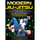 Modern Jiu-Jitsu: Berimbolos, Crab Rides and Rolling Backtakes by Matt Kwan and Stephan Kesting