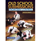 Old School Submissions from Side Control by Keith Owen