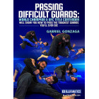 Passing Difficult Guards by Gabriel Gonzaga