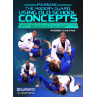 Passing Modern Guard Using Old School Concepts 8 volume by Andre Galvao