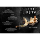 Pure Jiu Jitsu by Luis Heredia