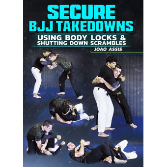 Secure BJJ Takedowns by Joao Assis