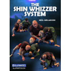 The Shin Whizzer System by Neil Melanson