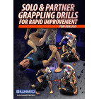Solo and Partner Grappling Drills for Rapid Improvement-Tom DeBlass