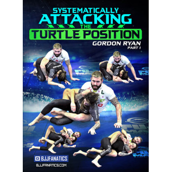 Systematically Attacking the Turtle Position 8 Volume by Gordon Ryan