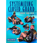 Systemizing Closed Guard Part 2-Gordon Ryan