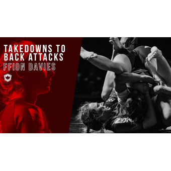 Takedowns to Back Attacks by Ffion Davies