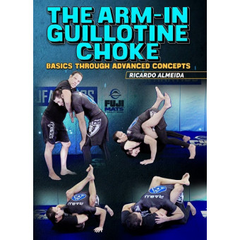 The Arm-In Guillotine Choke by Ricardo Almeida