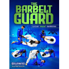 The Barbelt Guard by Lucas Barbosa