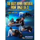 The Belly Down Footlock From Single Leg X by Tarik Hopstock