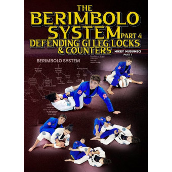 The Berimbolo System Part 4: Defending Gi Leg Locks and Counters by Mikey Musumeci