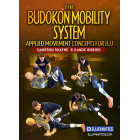 The Budokon Mobility System by Cameron Shayne and Xande Ribeiro