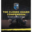 The Closed Guard Compendium by Matt Thornton