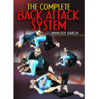 The Complete Back Attack System by Marcelo Garcia