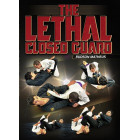 The Lethal Closed Guard by Rudson Mateus