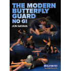 The Modern Butterfly Guard No Gi by Jon Satava