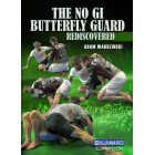 The No Gi Butterfly Guard Rediscovered-Adam Wardzinski