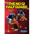 The No Gi Half Guard Bernardo Faria 4DVD Set
