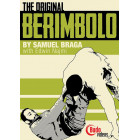 The Original Berimbolo-Samuel Braga