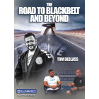 The Road To Black Belt and Beyond by Tom DeBlass