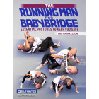 The Running Man and The Baby Bridge Essential Postures To Keep You Safe by Priit Mihkelson