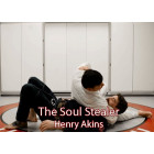 The Soul Stealer by Henry Akins