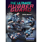 The Ultimate Rubber Guard by Eddie Bravo