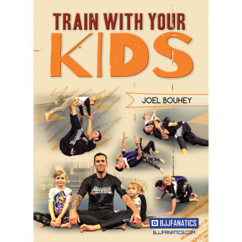 Train With Your Kids by Joel Bouhey