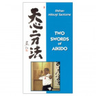 Two Swords of Aikido-Mitsugi Saotome