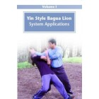 Yin Style Bagua Lion System Applications-He Jinbao