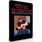 Lethal on Contact-Advanced Lethal Secret of Spec Op Soldiers-Billy Burke