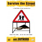 Survive The Street-Andy Hopwood
