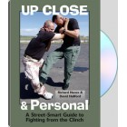 Up Close and Personal-A Street-Smart Guide to Fighting from the Clinch-Richard Nance