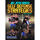 Jiu Jitsu Based Self Defense Strategies by Paul Sharp