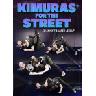 Kimuras For The Street by Eli Knight and Jared Jessup