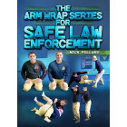 The Arm Wrap Series for Safe Law Enforcement by Nick Pollaro