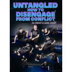 Untangled: How To Disengage From Conflict by Eli Knight and Jared Jessup