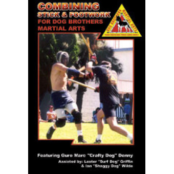 Combining Stick and Footwork-Dog Brothers Martial Arts