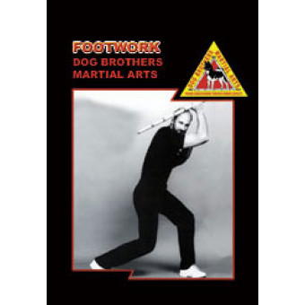 Footwork-Dog Brothers Martial Arts
