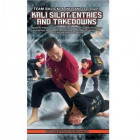 Kali Silat Entries and Takedowns-Ron Balicki