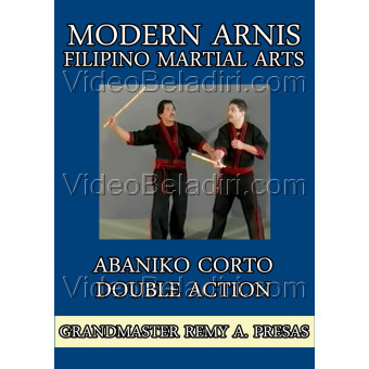 Modern Arnis Filipino Martial Arts-Abaniko Corto Double Action-Remy Presas