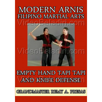 Modern Arnis Filipino Martial Arts-Empty Hand Tapi Tapi and Knife Defense-Remy Presas