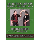 Modern Arnis Filipino Martial Arts-Finger Locking Techniques-Remy Presas