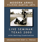 Modern Arnis Live Seminar in Texas with Belting Examination-Remy Presas