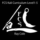 Ray Dionaldo FCS Kali Level 1-5 Curriculum by Ray Cole Sayoc Kali Karambit