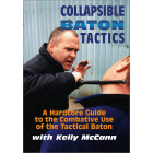 COLLAPSIBLE BATON TACTICS-Kelly McCann