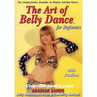 Art of Belly Dance for Beginners: Arabian Sands with Paulina